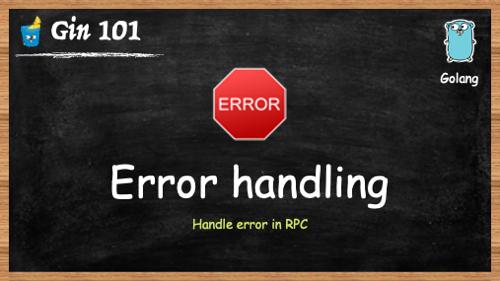 Gin 框架: RPC 错误码设计