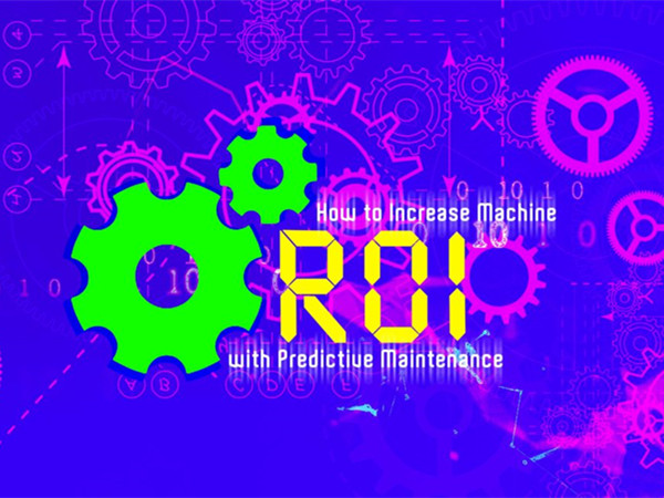 How-to-Increase-Machine-ROI-with-Predictive-Maintenance-1068x656-1.jpg