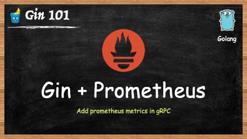 Gin 框架:添加 Prometheus 监控